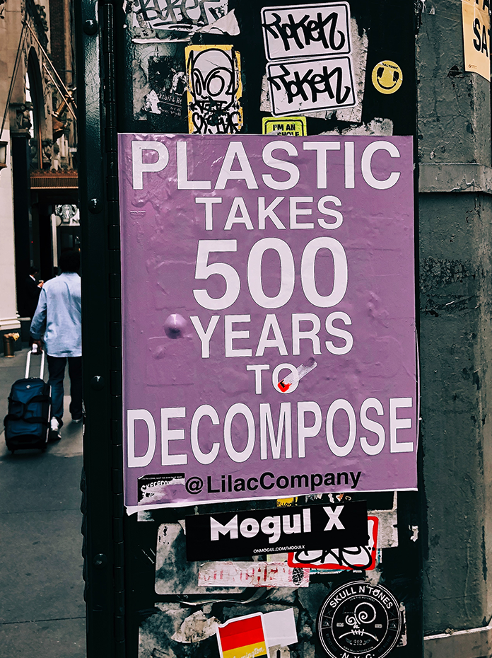 Plastic takes 500 years to decompose poster