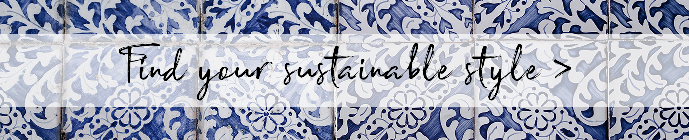 Find your sustainable style